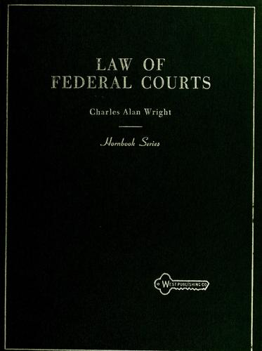 Handbook of the law of Federal courts