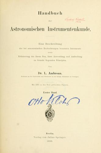 Handbuch der astronomischen Instrumentenkunde.