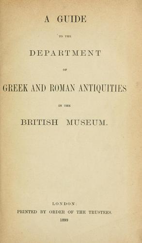 Download A guide to the Department of Greek and Roman Antiquities in the British Museum.