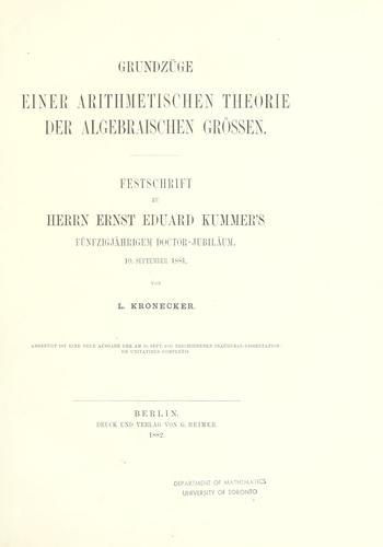 Download Grundzüge einer arithmetischen Theorie der algebraischen Grössen … von L. Kronecker.