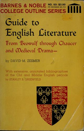 Download Guide to English literature from Beowulf through Chaucer and medieval drama.