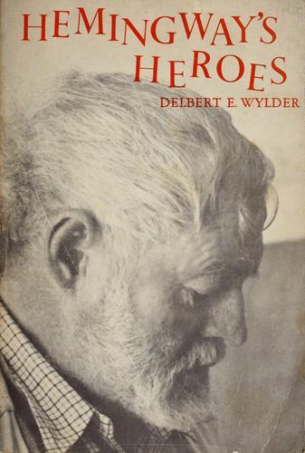 Hemingway's heroes