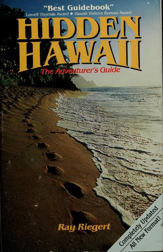 Hidden Hawaii by Ray Riegert