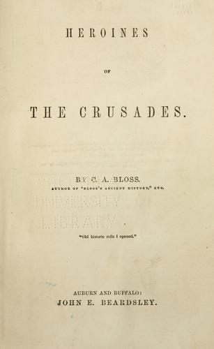 Heroines of the crusades.