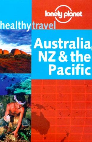 Lonely Planet Healthy Travel