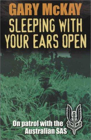Sleeping With Your Ears Open by Gary McKay