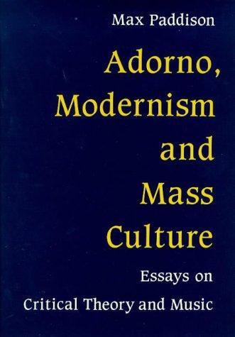 Download Adorno, Modernism & Mass Culture
