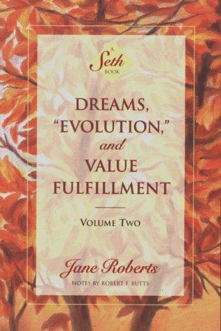 "Download Dreams, ""evolution,"" and value fulfillment"