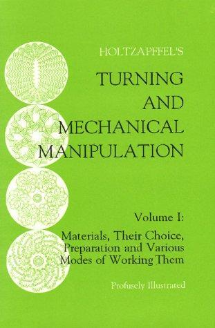 Turning and mechanical manipulation