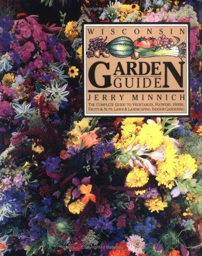 The Wisconsin garden guide