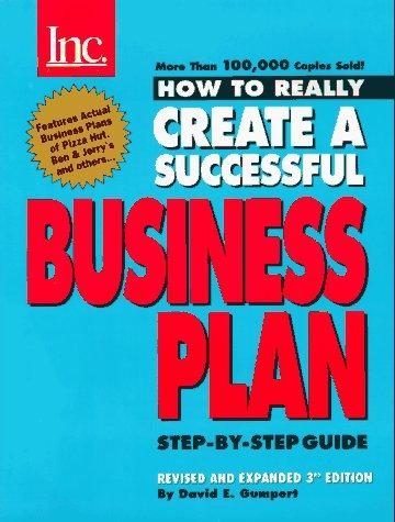 Inc. magazine presents how to really create a successful business plan
