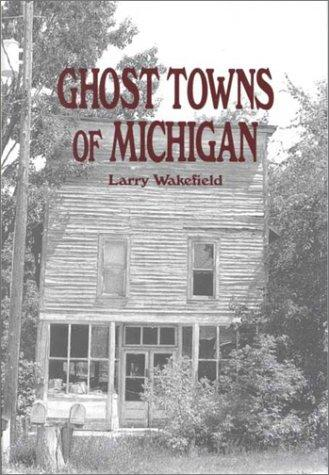 Download Ghost Towns of Michigan