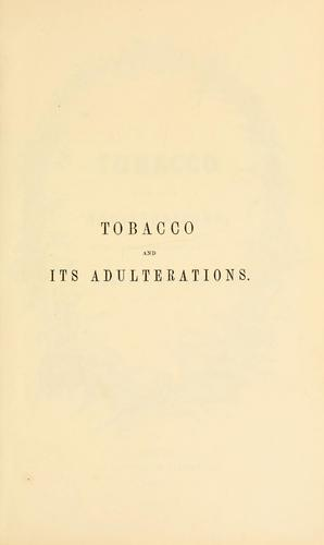 Download Tobacco and its adulterations