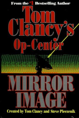 Mirror image by Tom Clancy