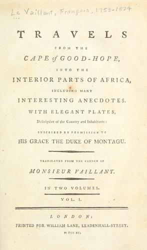 Download Travels from the Cape of Good-Hope, into the interior parts of Africa