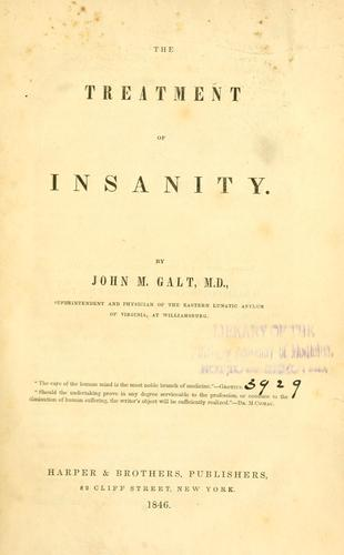 Download The treatment of insanity.