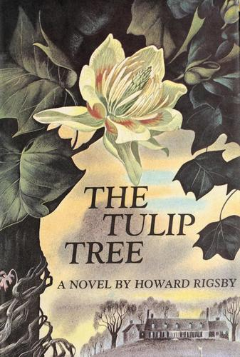 The tulip tree by Howard Rigsby