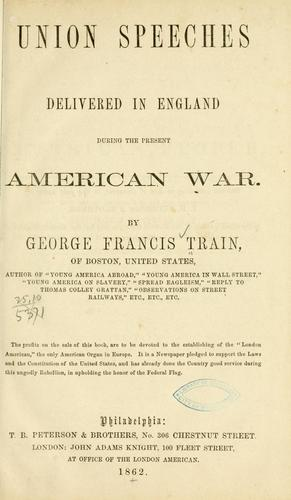 Download Union speeches delivered in England during the present American war