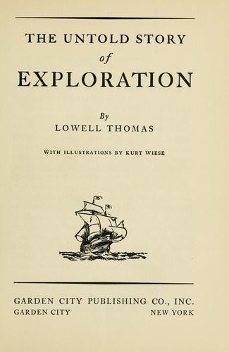 The untold story of exploration
