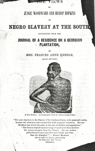 Download The views of Judge Woodward and Bishop Hopkins on negro slavery at the South