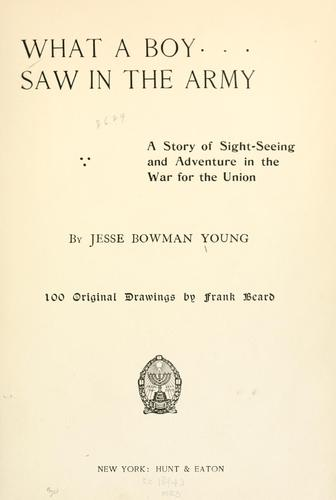What a boy saw in the Army.
