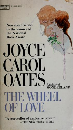 The wheel of love and other stories.