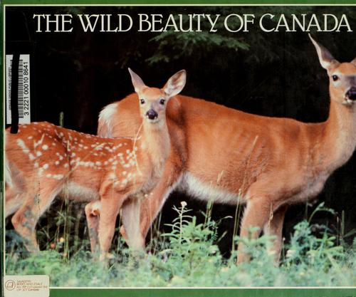 The wild beauty of Canada by Rupert Matthews