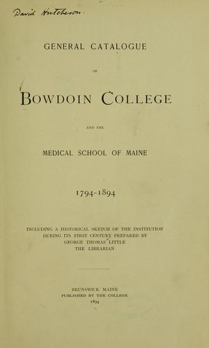 Download General catalogue of Bowdoin College and the Medical School of Maine