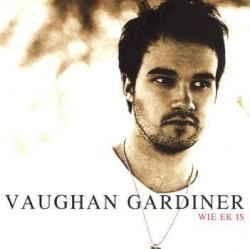 Vaughan Gardiner - Gooi Jou Arms Om My