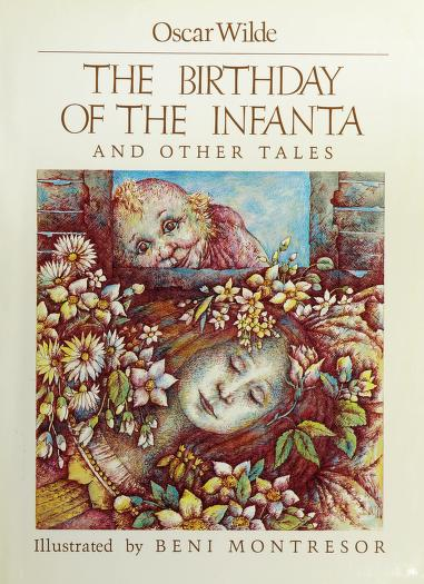 The birthday of the infanta and other tales by Oscar Wilde
