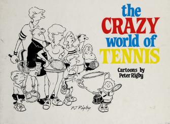 Cover of: Crazy World of Tennis | Peter Rigby
