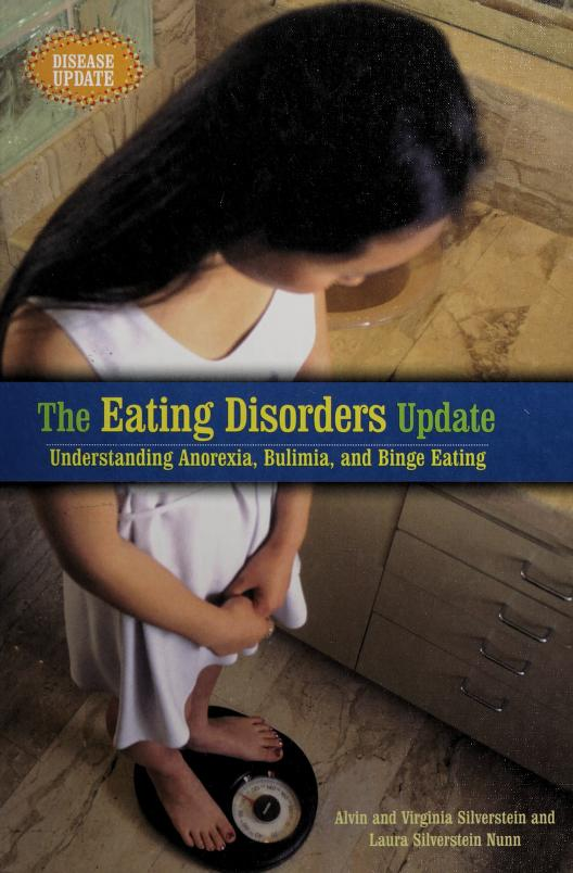 The eating disorders update by Alvin Silverstein