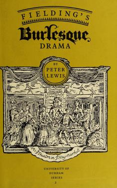 Cover of: Fielding's burlesque drama   Peter Elfed Lewis