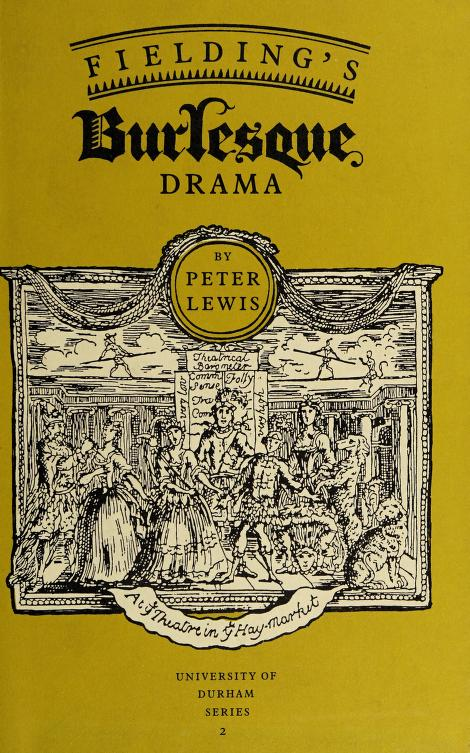 Fielding's burlesque drama by Peter Elfed Lewis