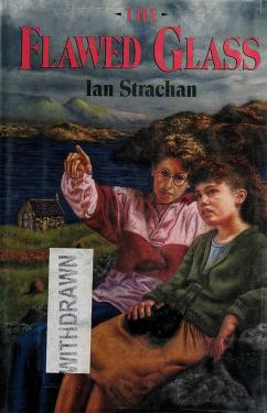 Cover of: The flawed glass | Ian Strachan