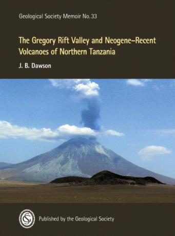 The Gregory rift valley and Neogene-recent volcanoes of northern Tanzania by J. Barry Dawson