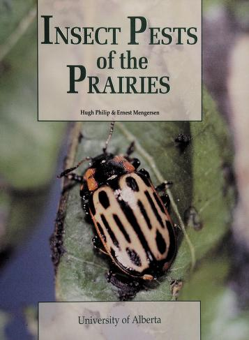 Cover of: Insect Pests of the Prairies | Hugh Philip, Ernest Mengersen