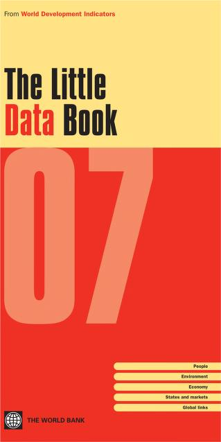 The Little Data Book 2007 by World Bank
