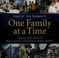 Cover of: Habitat For Humanity One Family At A Time | Habitat for Humanity International