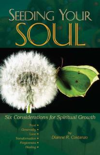 Seeding your soul by Dianne R. Costanzo