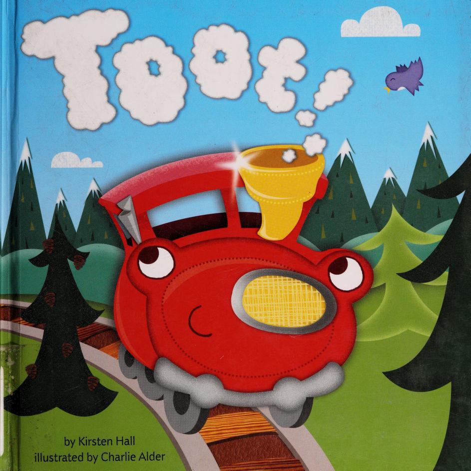 Toot! by Kirsten Hall