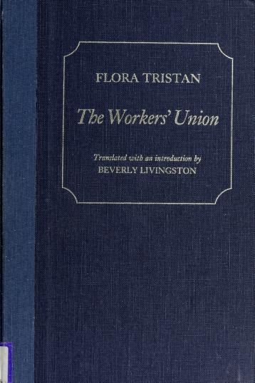 Cover of: The worker's union | Flora Tristan