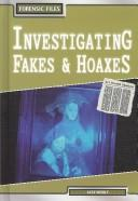 Investigating Fakes & Hoaxes (Forensic Files)