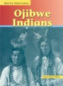 Ojibwe Indians (Native Americans (Heinemann Library (Firm)).) by Suzanne Morgan Williams