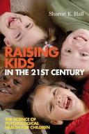 Raising Kids in the 21st Century
