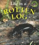 Life in a Rotten Log (Microhabitats)
