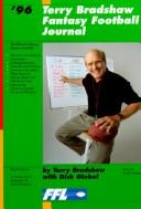 Terry Bradshaw Fantasy Football Journal by Terry Bradshaw