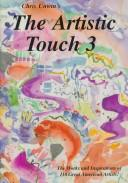 The Artistic Touch 3 (Artistic Touch Series, 3) by Christine M. Unwin
