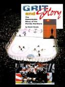Grit and Glory by David Smale
