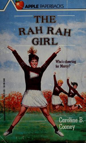 The Rah Rah Girl by Caroline B. Cooney